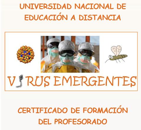 """Curso de """"Virus emergentes"""" – ENED, 1 de diciembre de 2017 hasta el 31 de mayo de 2018"""